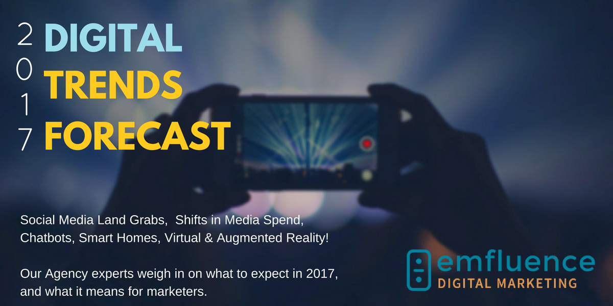 The 2017 Digital Trends Forecast