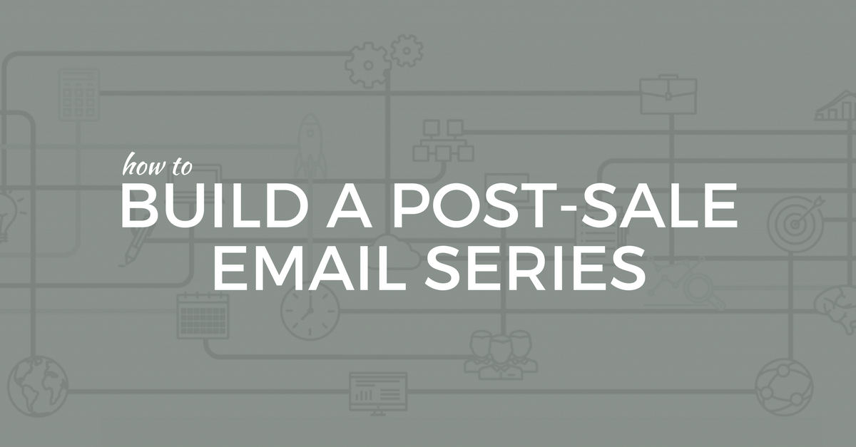 Post Sale Email Series