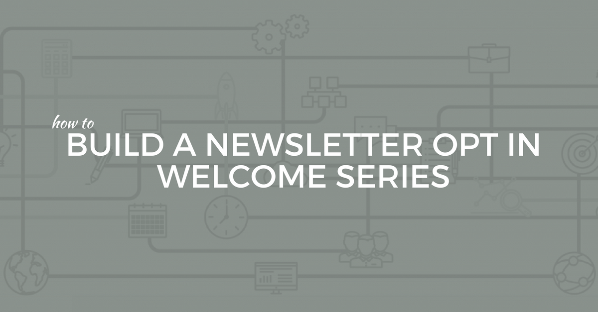 Newsletter Welcome Series