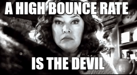 a high bounce rate is the devil